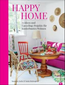 Happy Home DIY Ideen und Upcycling-Projekte für kunterbuntes Wohnen